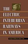 Electric Interurban Railways in America Cover Image