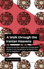 A Walk Through the Iranian Heavens: Spherical and Non-Spherical Cosmographic Models in the Imagination of Ancient Iran and Its Neighbors Cover Image