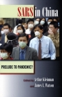 Sars in China: Prelude to Pandemic? Cover Image