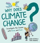 Why Does Climate Change?: Investigate the Causes with Erica and Sven Cover Image