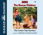 The Canoe Trip Mystery (Library Edition) (The Boxcar Children Mysteries #40) Cover Image