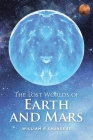The Lost Worlds of Earth and Mars Cover Image