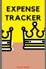 Expense Tracker: Keep Track Daily Expense Tracker Organizer Log Book Expenses Ledger Journal Logbook Budget Planner Spending Bill Payme Cover Image