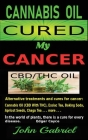 Cannabis Oil Cured My Cancer: Miracle Medicine Cannabis Oil Cover Image