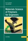 Materials Science of Polymers for Engineers 3e Cover Image