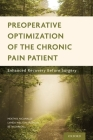 Preoperative Optimization of the Chronic Pain Patient: Enhanced Recovery Before Surgery Cover Image