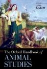 The Oxford Handbook of Animal Studies (Oxford Handbooks) Cover Image