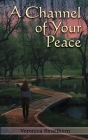 A Channel of Your Peace Cover Image