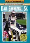 Dale Earnhardt Sr.: Matt Christopher Legends in Sports Cover Image