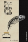 Rhyme from the Shallow Wells Cover Image