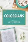 Colossians: A Biblical Study Cover Image