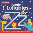 Fisher-Price Jungle Lullabies Cover Image
