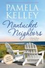 Nantucket Neighbors: Large Print Edition Cover Image