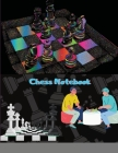 Chess Notebook: Chess Games Score Tracking Scorebook to Record 100+ Matches Move, Outcome, Strategy, & Duration for Chess Players Ches Cover Image