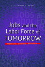 Jobs and the Labor Force of Tomorrow: Migration, Training, Education (The Urban Agenda) Cover Image