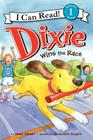 Dixie Wins the Race (I Can Read! - Level 1) Cover Image