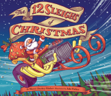 The 12 Sleighs of Christmas: (Christmas Book for Kids, Toddler Book, Holiday Picture Book and Stocking Stuffer) Cover Image