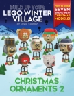 Build Up Your LEGO Winter Village: Christmas Ornaments 2 Cover Image
