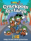 Wally & Sid are Crackpots At-Large: A Wally & Sid Comics Collection by Richard Deaver Cover Image