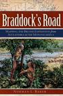 Braddock's Road: Mapping the British Expedition from Alexandria to the Monongahela Cover Image