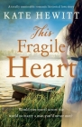 This Fragile Heart: A totally unmissable romantic historical love story Cover Image