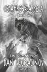 Gefahrenklasse A (Disgardium Buch #1): LitRPG-Serie Cover Image