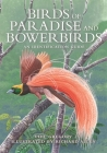 Birds of Paradise and Bowerbirds: An Identification Guide Cover Image