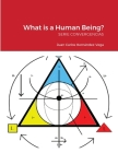 What is a Human Being?: Serie Convergencias Cover Image