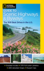 National Geographic Guide to Scenic Highways & Byways Cover Image