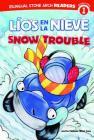 Líos En La Nieve/Snow Trouble (Bilingual Stone Arch Readers: Level 1) Cover Image