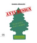 Gianni Arnaudo: Anti-Design Cover Image