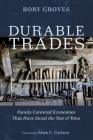 Durable Trades: Family-Centered Economies That Have Stood the Test of Time Cover Image