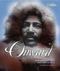 Onward: A Photobiography of African-American Polar Explorer Matthew Henson (Photobiographies) Cover Image