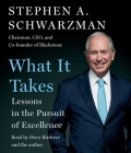 What It Takes: Lessons in the Pursuit of Excellence Cover Image