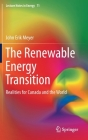 The Renewable Energy Transition: Realities for Canada and the World (Lecture Notes in Energy #71) Cover Image