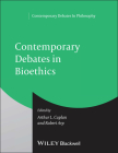 Cont Debates in Bioethics P (Contemporary Debates in Philosophy #13) Cover Image