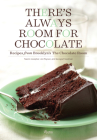 There's Always Room for Chocolate: Recipes from Brooklyn's The Chocolate Room Cover Image