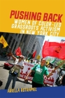 Pushing Back: Women of Color-Led Grassroots Activism in New York City (Since 1970: Histories of Contemporary America) Cover Image