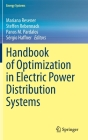 Handbook of Optimization in Electric Power Distribution Systems (Energy Systems) Cover Image