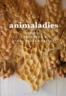 Animaladies: Gender, Animals, and Madness Cover Image