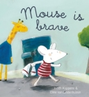 Mouse Is Brave (Animal Square) Cover Image