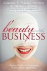Beauty and the Business: Practice, Profits and Productivity, Performance and Profitability Cover Image