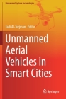 Unmanned Aerial Vehicles in Smart Cities Cover Image