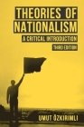 Theories of Nationalism: A Critical Introduction Cover Image