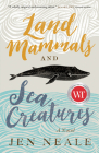 Land Mammals and Sea Creatures Cover Image
