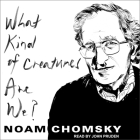 What Kind of Creatures Are We? Cover Image