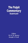 The Pulpit Commentary; Isamuel Cover Image