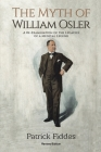 The Myth of William Osler Cover Image