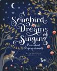 A Songbird Dreams of Singing: Poems about Sleeping Animals Cover Image