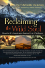 Reclaiming the Wild Soul: How Earth's Landscapes Restore Us to Wholeness Cover Image